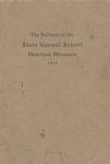 The Bulletin of the State Normal School. Moorhead, Minnesota. Catalogue Number. Published Quarterly. Twenty-fifth Year. 1913. Series Eight, Number Four. (1913) by Minnesota. State Normal School (Moorhead, Minn.)