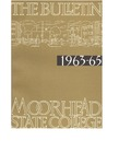 The Bulletin, 1963-1965 Catalogue, Volume 63, Number 4, December (1963) by Moorhead State College