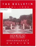 The Bulletin, Undergraduate Catalog 1991-93, volume 91, number 5, September (1991) by Moorhead State University
