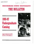 The Bulletin, Undergraduate Catalog 1995-97 (1995) by Moorhead State University
