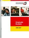 Graduate Bulletin, 2006-2007 (2006)