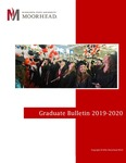 Graduate Bulletin: 2019-2020 by Minnesota State University Moorhead
