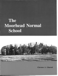 The Moorhead Normal School by Clarence A. Glasrud