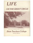 Life on the Great Circle by Moorhead State Teachers College