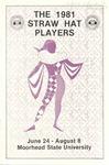 Straw Hat Players programs, 1981 season by Moorhead State University